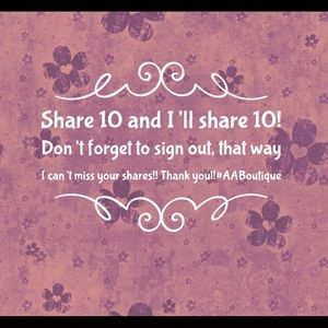 Other - Share 10!!!! 💕